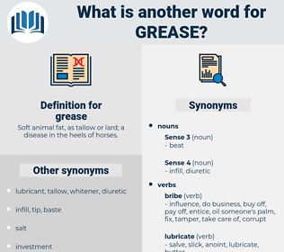 grease, synonym grease, another word for grease, words like grease, thesaurus grease