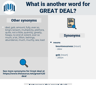 great deal, synonym great deal, another word for great deal, words like great deal, thesaurus great deal