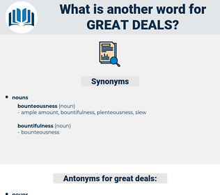 great deals, synonym great deals, another word for great deals, words like great deals, thesaurus great deals
