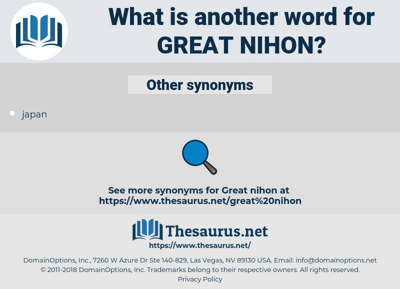 Great Nihon, synonym Great Nihon, another word for Great Nihon, words like Great Nihon, thesaurus Great Nihon