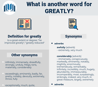 greatly, synonym greatly, another word for greatly, words like greatly, thesaurus greatly