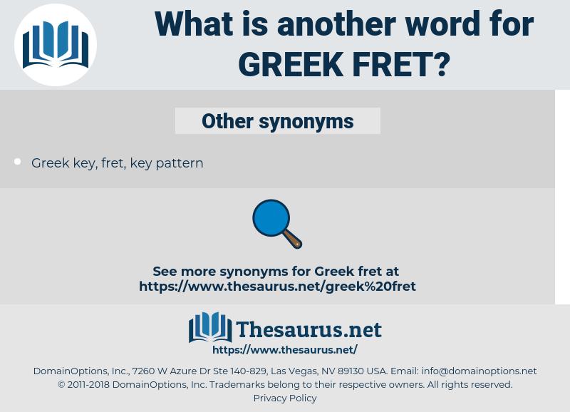 Greek fret, synonym Greek fret, another word for Greek fret, words like Greek fret, thesaurus Greek fret