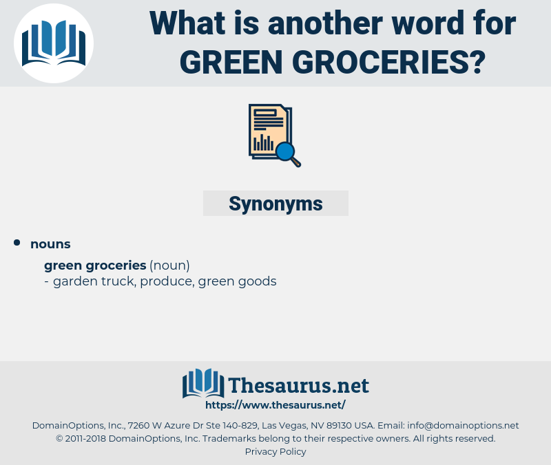 green groceries, synonym green groceries, another word for green groceries, words like green groceries, thesaurus green groceries