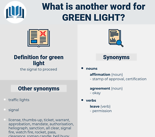 green light, synonym green light, another word for green light, words like green light, thesaurus green light
