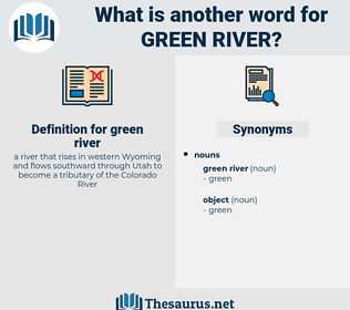 green river, synonym green river, another word for green river, words like green river, thesaurus green river