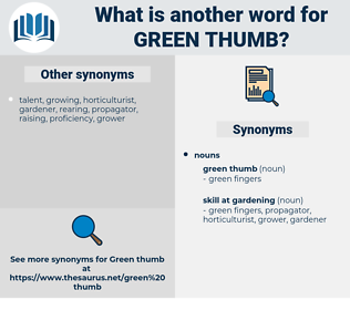 green thumb, synonym green thumb, another word for green thumb, words like green thumb, thesaurus green thumb