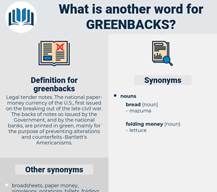 greenbacks, synonym greenbacks, another word for greenbacks, words like greenbacks, thesaurus greenbacks