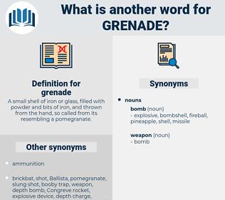grenade, synonym grenade, another word for grenade, words like grenade, thesaurus grenade