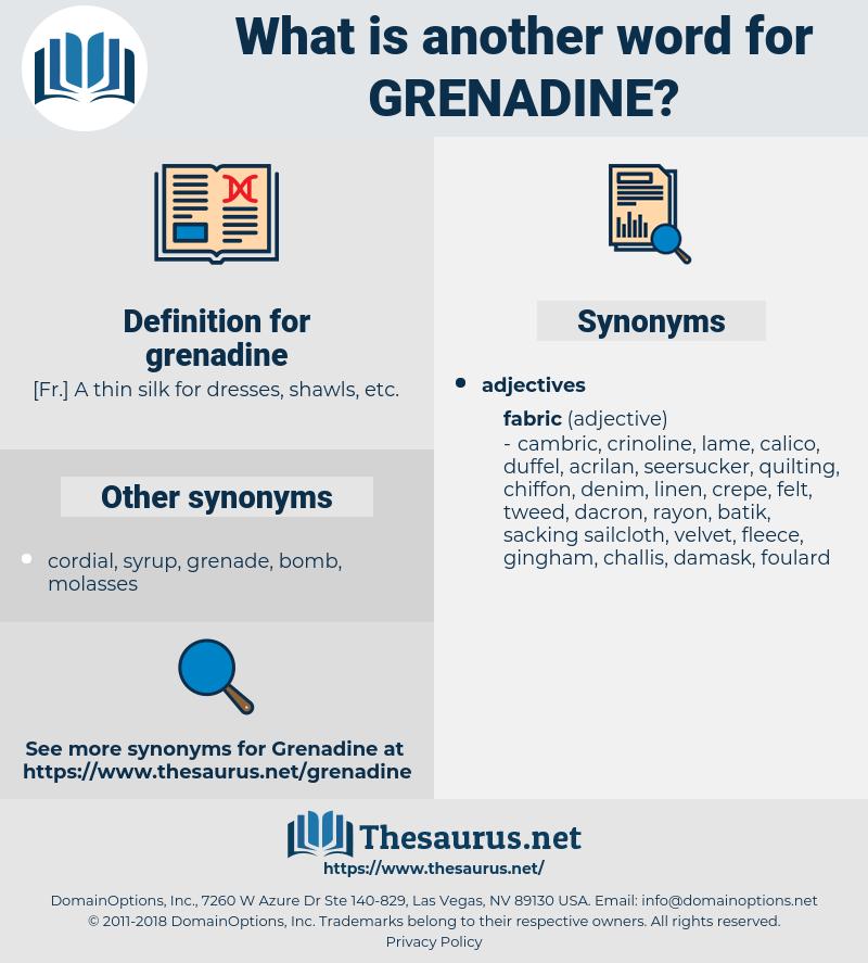 grenadine, synonym grenadine, another word for grenadine, words like grenadine, thesaurus grenadine