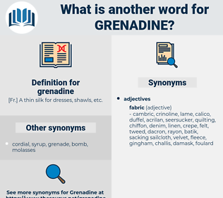grenadine, synonym grenadine, another word for grenadine, words like grenadine, thesaurus grenadine