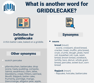 griddlecake, synonym griddlecake, another word for griddlecake, words like griddlecake, thesaurus griddlecake