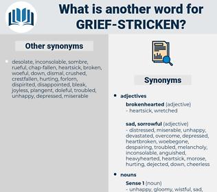 grief-stricken, synonym grief-stricken, another word for grief-stricken, words like grief-stricken, thesaurus grief-stricken