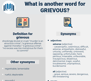 grievous, synonym grievous, another word for grievous, words like grievous, thesaurus grievous
