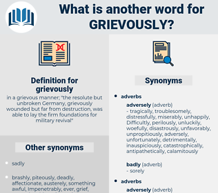 grievously, synonym grievously, another word for grievously, words like grievously, thesaurus grievously
