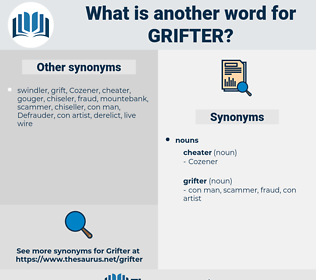 grifter, synonym grifter, another word for grifter, words like grifter, thesaurus grifter