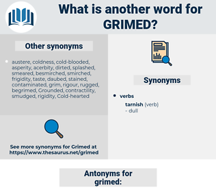 grimed, synonym grimed, another word for grimed, words like grimed, thesaurus grimed