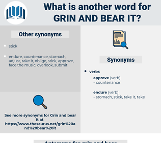 grin and bear it, synonym grin and bear it, another word for grin and bear it, words like grin and bear it, thesaurus grin and bear it