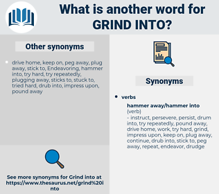 grind into, synonym grind into, another word for grind into, words like grind into, thesaurus grind into