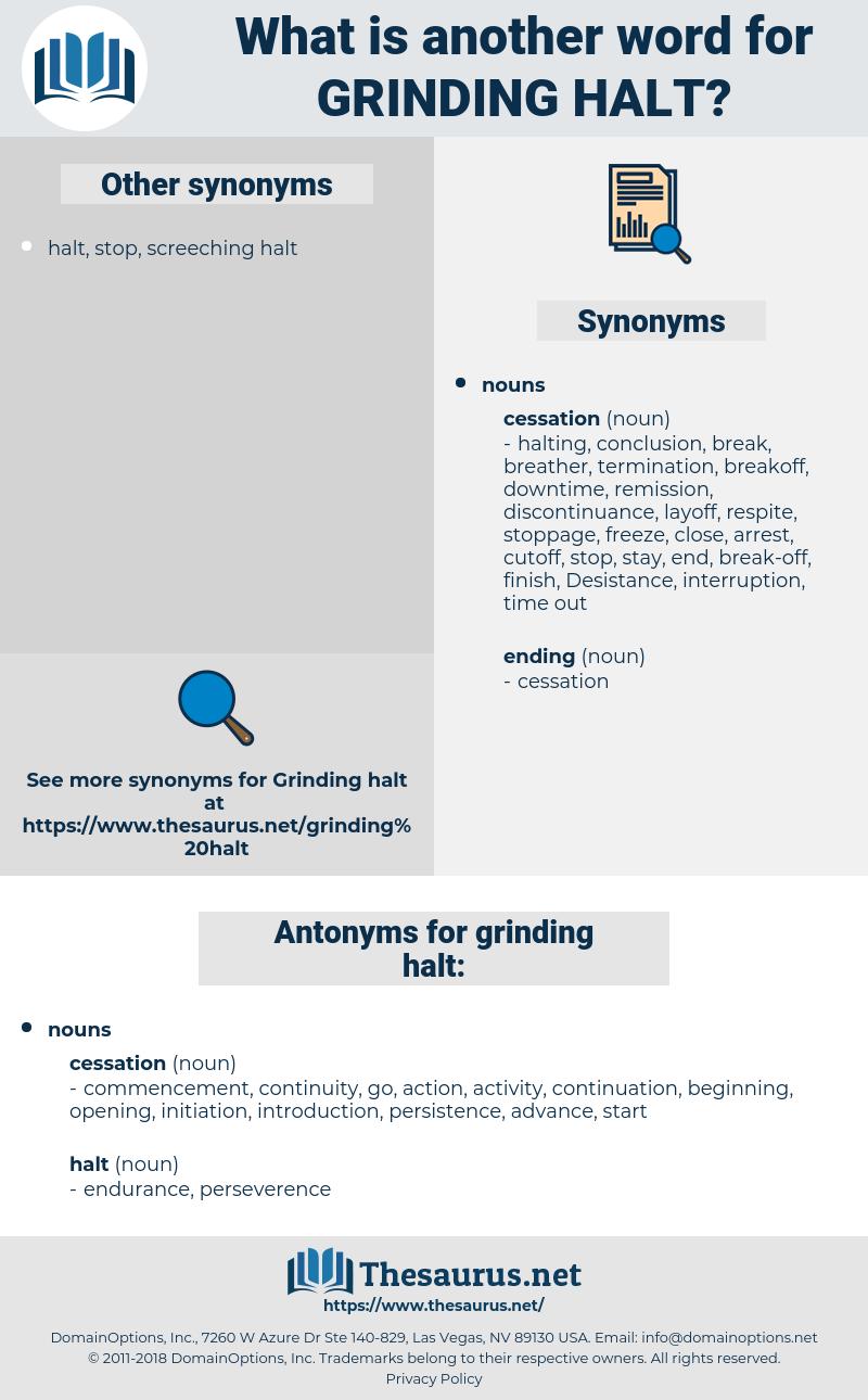 grinding halt, synonym grinding halt, another word for grinding halt, words like grinding halt, thesaurus grinding halt
