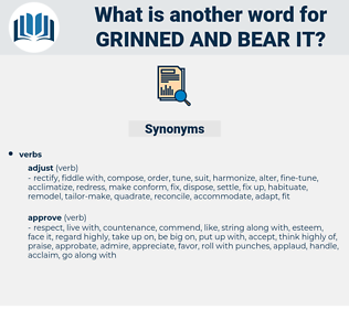 grinned and bear it, synonym grinned and bear it, another word for grinned and bear it, words like grinned and bear it, thesaurus grinned and bear it