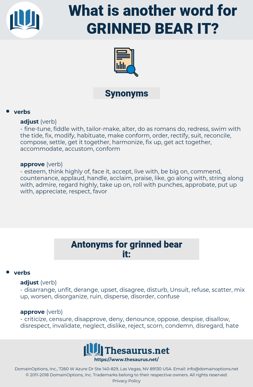 grinned bear it, synonym grinned bear it, another word for grinned bear it, words like grinned bear it, thesaurus grinned bear it