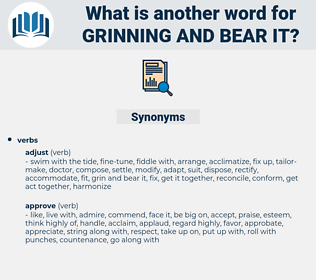 grinning and bear it, synonym grinning and bear it, another word for grinning and bear it, words like grinning and bear it, thesaurus grinning and bear it
