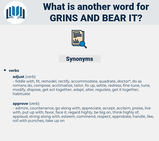 grins and bear it, synonym grins and bear it, another word for grins and bear it, words like grins and bear it, thesaurus grins and bear it