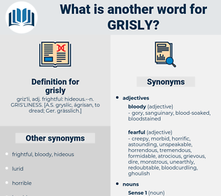 grisly, synonym grisly, another word for grisly, words like grisly, thesaurus grisly
