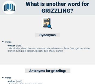 grizzling, synonym grizzling, another word for grizzling, words like grizzling, thesaurus grizzling