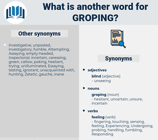 groping, synonym groping, another word for groping, words like groping, thesaurus groping