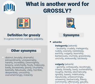 grossly, synonym grossly, another word for grossly, words like grossly, thesaurus grossly