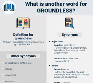 groundless, synonym groundless, another word for groundless, words like groundless, thesaurus groundless