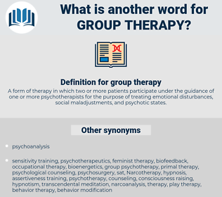 group therapy, synonym group therapy, another word for group therapy, words like group therapy, thesaurus group therapy