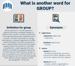 group, synonym group, another word for group, words like group, thesaurus group