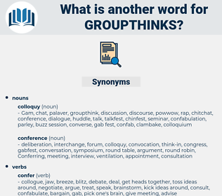 groupthinks, synonym groupthinks, another word for groupthinks, words like groupthinks, thesaurus groupthinks