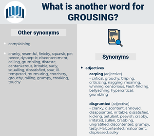 grousing, synonym grousing, another word for grousing, words like grousing, thesaurus grousing