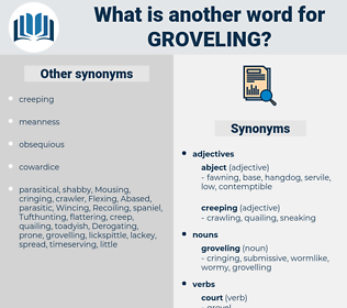 groveling, synonym groveling, another word for groveling, words like groveling, thesaurus groveling