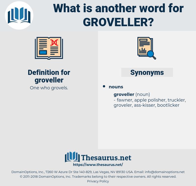groveller, synonym groveller, another word for groveller, words like groveller, thesaurus groveller