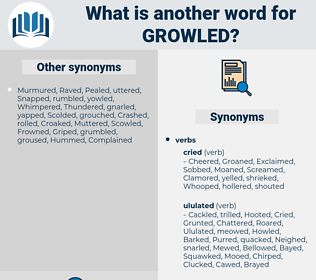 Growled, synonym Growled, another word for Growled, words like Growled, thesaurus Growled