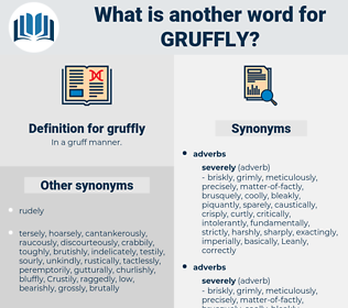 gruffly, synonym gruffly, another word for gruffly, words like gruffly, thesaurus gruffly