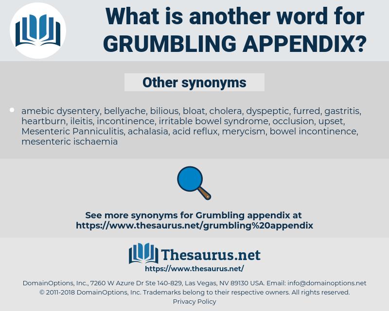 grumbling appendix, synonym grumbling appendix, another word for grumbling appendix, words like grumbling appendix, thesaurus grumbling appendix
