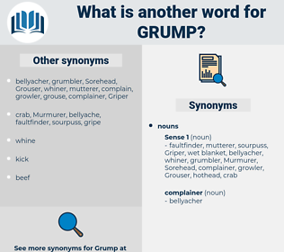 grump, synonym grump, another word for grump, words like grump, thesaurus grump