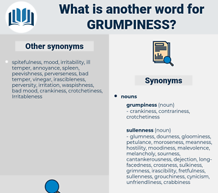 grumpiness, synonym grumpiness, another word for grumpiness, words like grumpiness, thesaurus grumpiness
