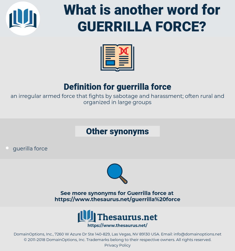 guerrilla force, synonym guerrilla force, another word for guerrilla force, words like guerrilla force, thesaurus guerrilla force