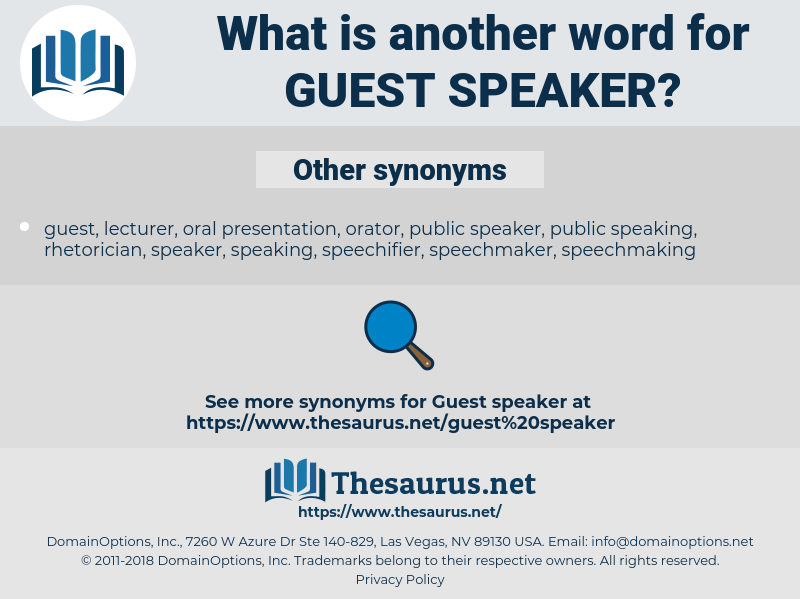 Synonyms for GUEST SPEAKER - Thesaurus.net