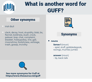 guff, synonym guff, another word for guff, words like guff, thesaurus guff