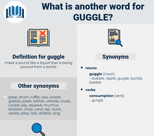 guggle, synonym guggle, another word for guggle, words like guggle, thesaurus guggle