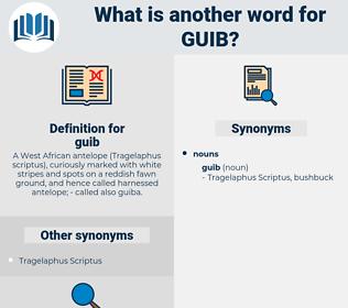 guib, synonym guib, another word for guib, words like guib, thesaurus guib