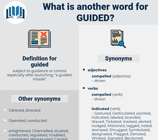 guided, synonym guided, another word for guided, words like guided, thesaurus guided
