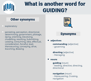 guiding, synonym guiding, another word for guiding, words like guiding, thesaurus guiding